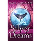 Silver Dreams: A Paranormal Women's Fiction Novel (Midlife Elementals Book 3)