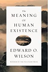 The Meaning of Human Existence Kindle Edition