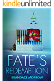 Fate's Redemption: A Cowboy Short Story: Book 2.5 (Los Rancheros)