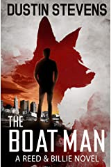 The Boat Man: A Suspense Thriller (A Reed & Billie Novel Book 1) Kindle Edition
