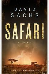 Safari: A Thriller Kindle Edition