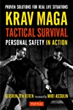 Krav Maga Tactical Survival: Personal Safety in Action