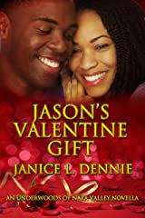 Jason's Valentine Gift (The Underwoods of Napa Valley) Kindle Edition