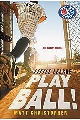Play Ball! (Little League Book 2) Kindle Edition