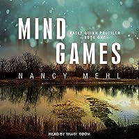 Mind Games: Kaely Quinn Profiler, Book 1