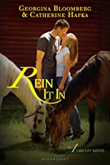 Rein It In: An A Circuit Novel Kindle Edition