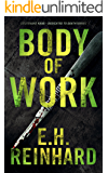 Body of Work (Lieutenant Kane - Dedicated to Death Series Book 3)