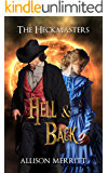 Hell and Back (The Heckmasters Book 2)