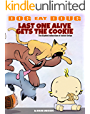 Dog eat Doug: Last one alive gets the Cookie!: The Eighth Comic Strip Collection