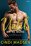 Until We're More (Fighting for Her Book 2)