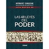 Guía rápida de Las 48 leyes del poder (Biblioteca Robert Greene) (Spanish Edition)
