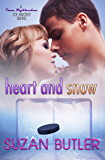 Heart and Snow (Texas Highlanders Ice Hockey Book 2)
