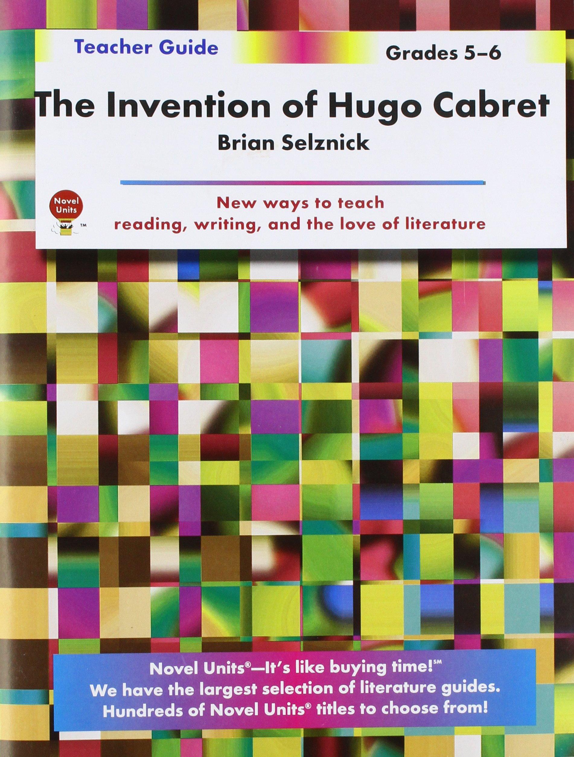Invention Of Hugo Cabret  Teacher Guide By Novel Units, Inc: Novel Units  Inc: 9781608781065: Amazon: Books
