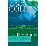 Dream Language: The Prophetic Power of Dreams: The Prophetic Power of Dreams, Revelations, and the Spirit of Wisdom