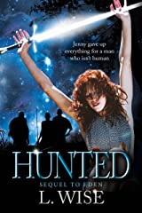 Hunted (sci-fi Beauty and the Beast, Eden Book 2) (Sensual Romance) Kindle Edition