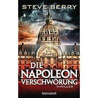 Die Napoleon-Verschwörung: Thriller (Cotton Malone, Band 5)