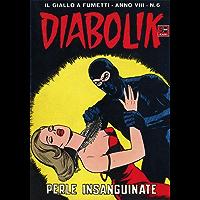 DIABOLIK (134): Perle insanguinate (Italian Edition)