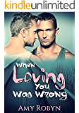 When Loving You Was Wrong
