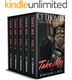 Take Me: The Complete Box Set (City by the Bay Book 4)