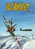 Le Faucon du désert T03 Bergün
