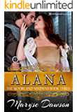 Alana (The Moorland Maidens Book 3)