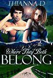 Where They Both Belong (Corbin's Bend Season One Book 9)