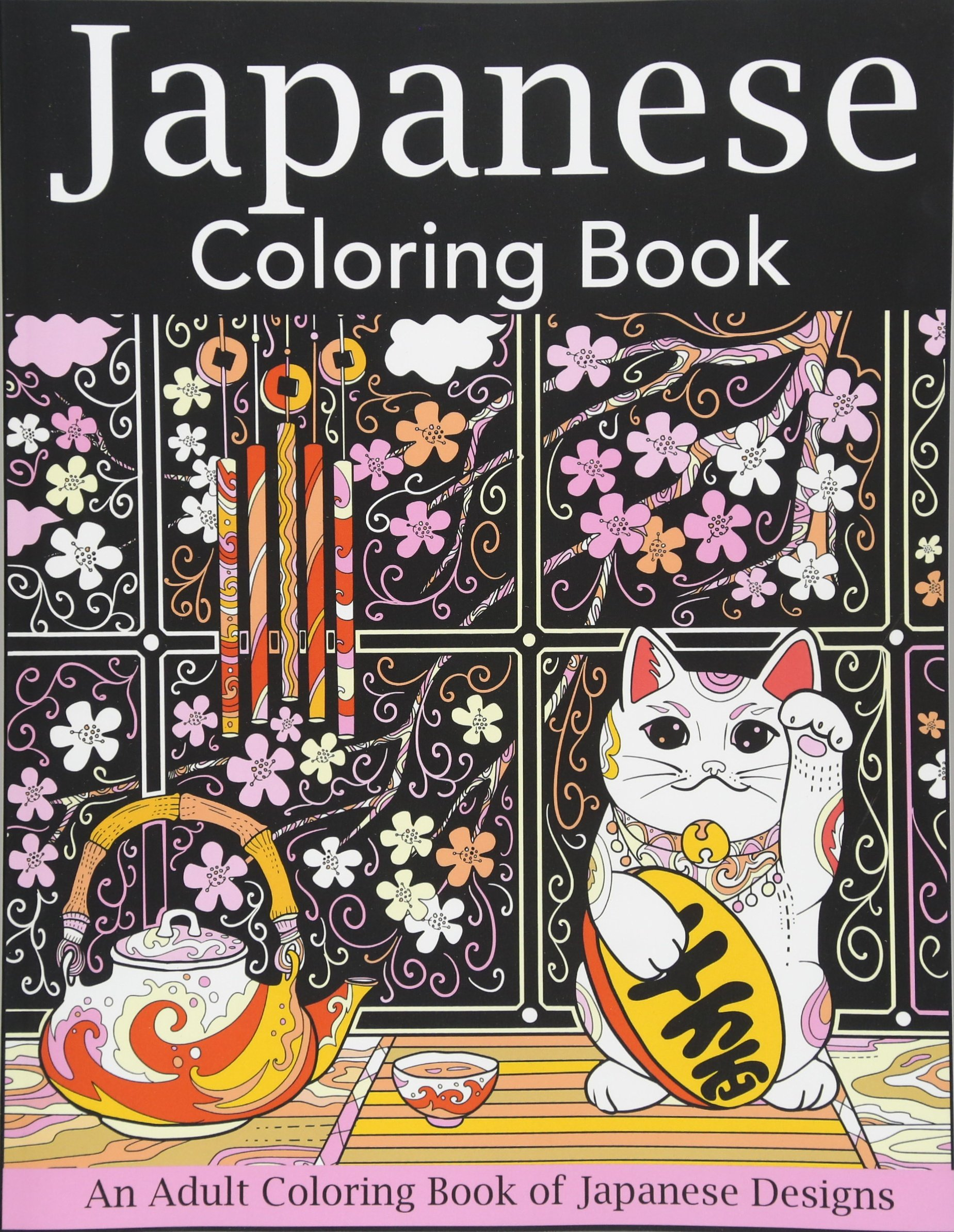 Japanese Coloring Book: An Adult Coloring Book of Japanese ...