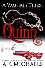 A Vampire's Thirst: Quinn Kindle Edition