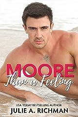 Moore Than A Feeling Kindle Edition