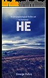 HE (The Dartmoor Thrillers)