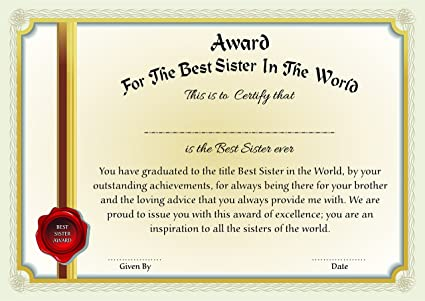 printelligent certificate award for the best sister in the world