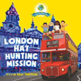 London Hat Hunting Mission (The Adventures in One Dear World)