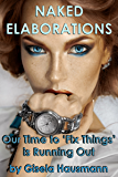 NAKED ELABORATIONS: Our Time to 'Fix Things' Is Running Out