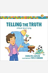 Telling the Truth (Growing God's Kids): A Book about Lying Kindle Edition