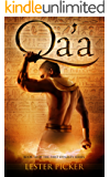 Qa'a (The First Dynasty Book 3)