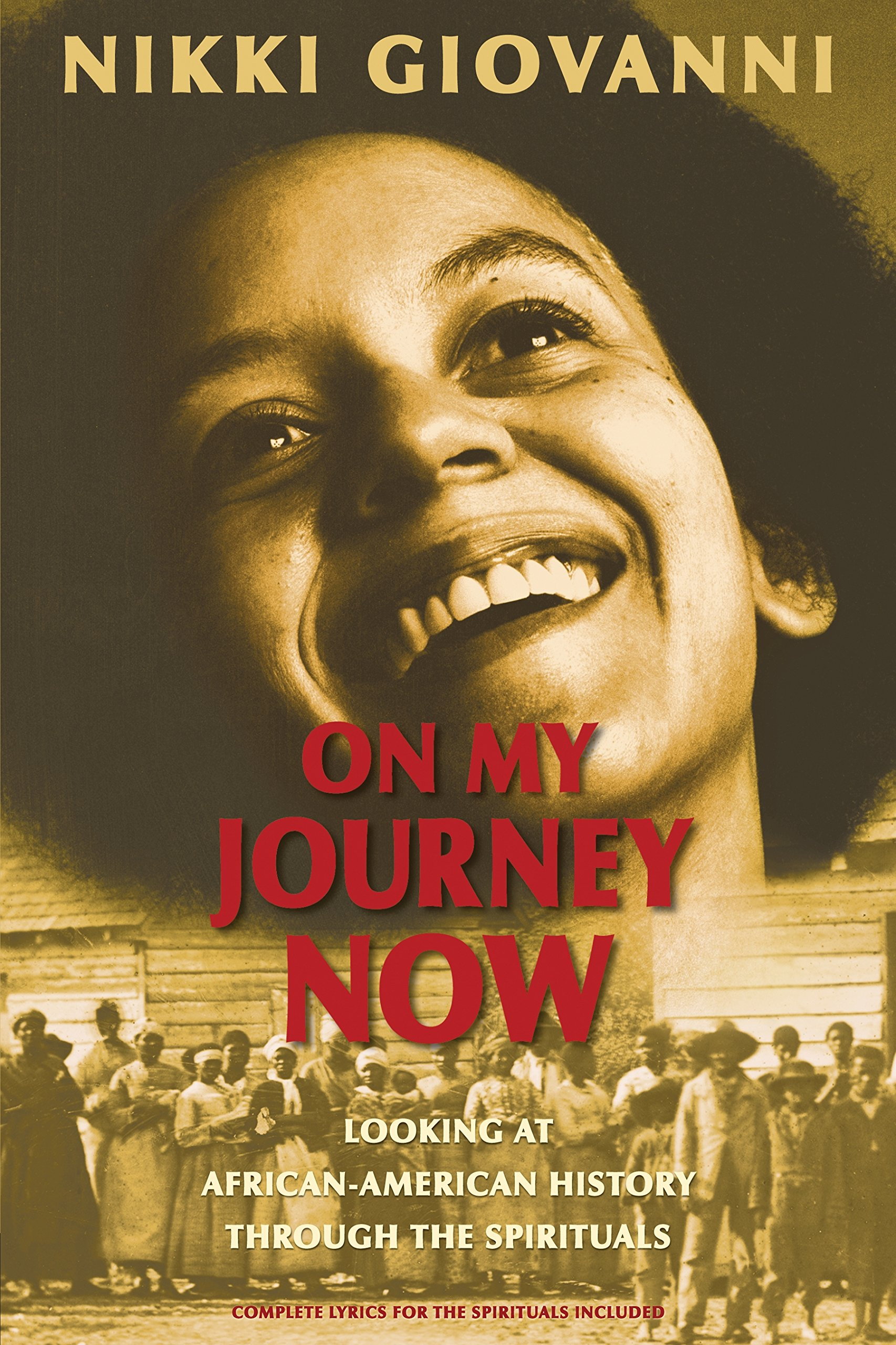 On My Journey Now: Looking at African-American History Through the ...