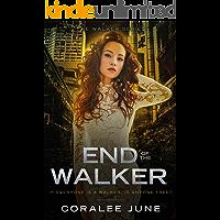 End of the Walker (The Walker Series Book 5)