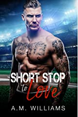 Short Stop to Love Kindle Edition