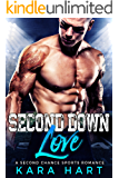 Second Down Love: A Second Chance Sports Romance