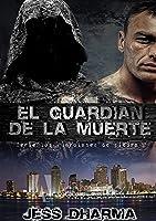 El Guardián De La Muerte (Versión Corregida):
