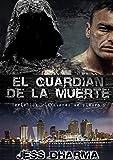 El guardián de la muerte (Versión corregida): EL GUARDIÁN DE LA MUERTE II (Los guardianes de piedra nº 2)