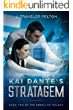 Kai Dante's Stratagem, Revised: Book Two of the Present Generations of the Oberllyn's (The Generations of the Oberllyn Family 5)