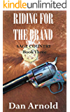 Riding For The Brand: Sage Country Book Three