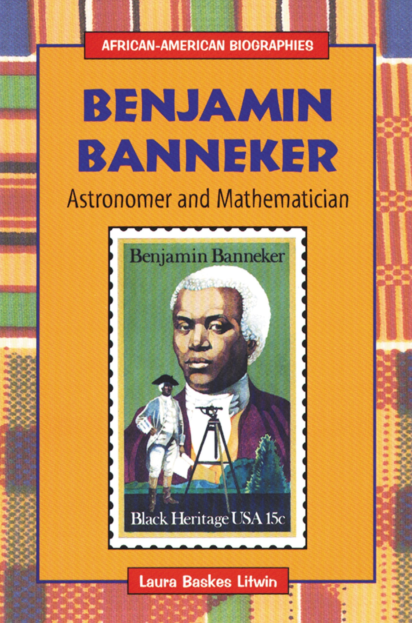 benjamin banneker astronomer and mathematician african american