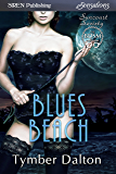 Blues Beach [Suncoast Society] (Siren Publishing Everlasting Classic)