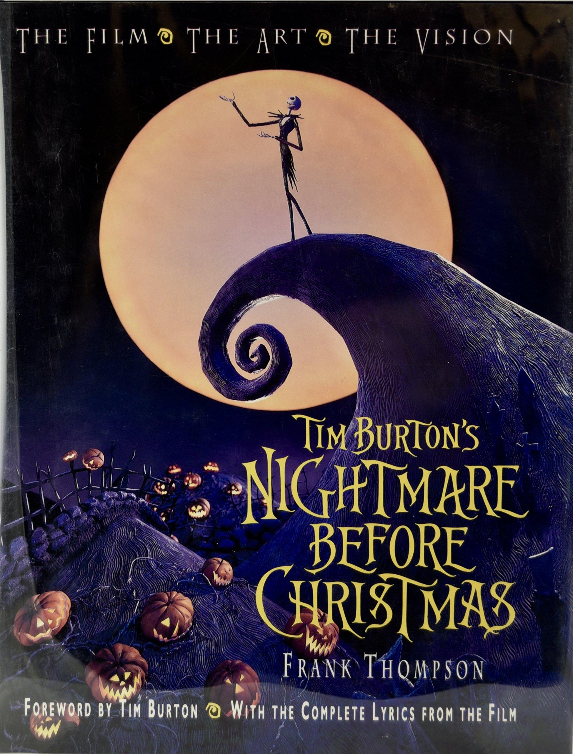 Tim Burton's Nightmare Before Christmas: The Film - The Art - The Vision  Disney Editions Deluxe Film: Amazon.de: Frank Thompson: Fremdsprachige  Bücher