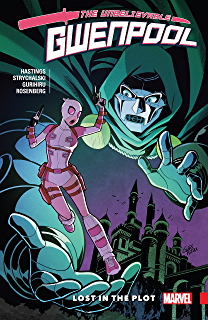 The Unbelievable Gw… the Unbelievable Vol Gwenpool 3: Totally in Continuity