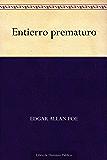 Entierro prematuro (Spanish Edition)
