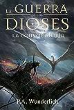 LA CONVOCATORIA (La Guerra de los Dioses nº 5) (Spanish Edition)