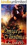 An Omega for Christmas: An M/M MPREG Romance